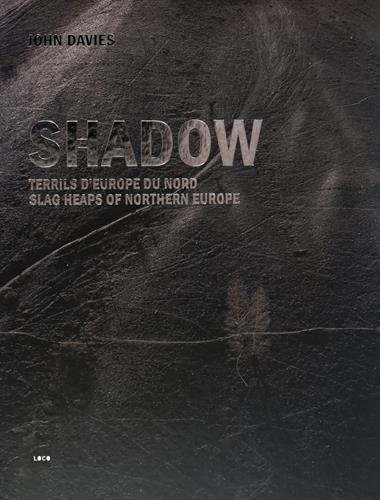 Shadow : Terrils d'Europe du Nord