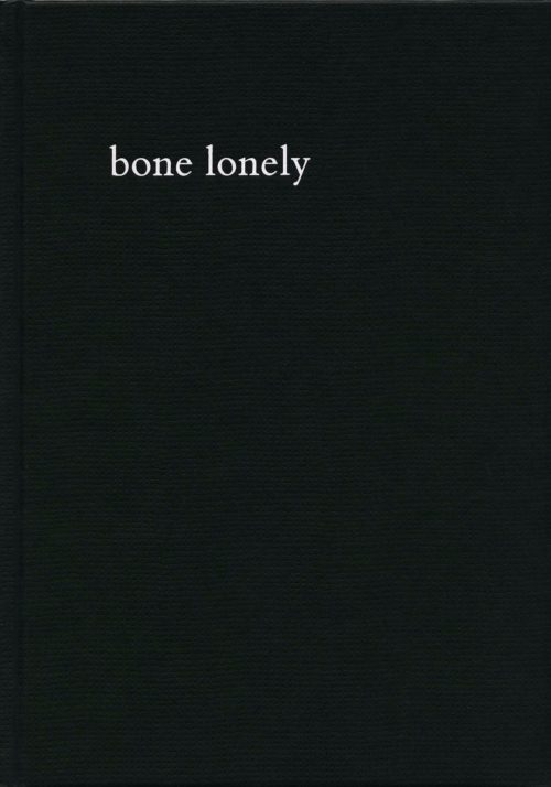 bone lonely