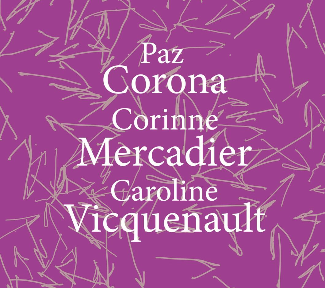 Paz Corona & Corinne Mercadier / Résonances